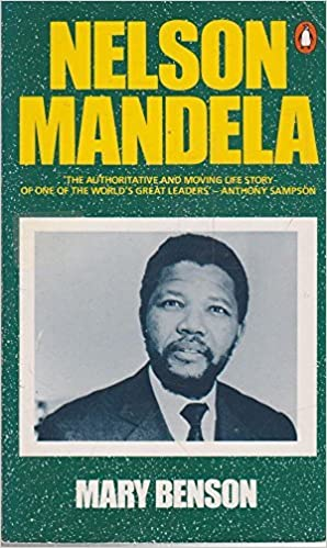 Nelson Mandela by Mary Benson (1986-01-30)