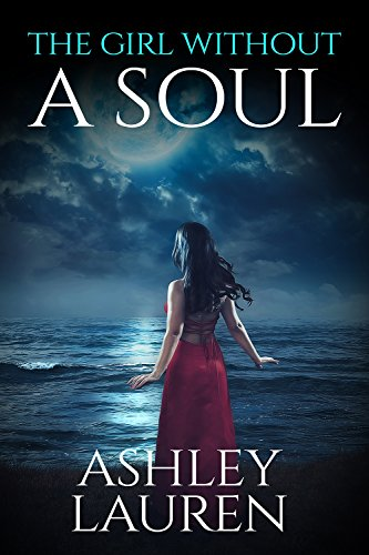 The Girl Without A Soul by Ashley Lauren ebook deal