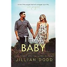 That Baby (That Boy Series Book 3)