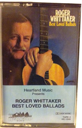 Roger Whittaker - Best Loved Ballads - Zortam Music