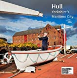 img - for Hull: Yorkshire's Maritime City book / textbook / text book