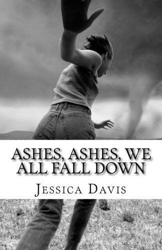 Download Ashes, Ashes, We All Fall Down (Broken Requiem) (Volume 2) PDF