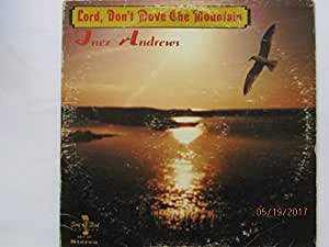 Lord, Don't Move The Mountain (LP RECORD)