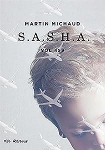 S.A.S.H.A. par Michaud