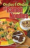 Oodles & Oodles of Ramen Noodles
