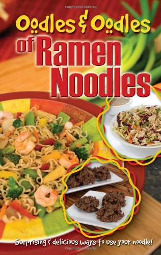 Oodles & Oodles of Ramen Noodles pdf
