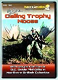 Carlton's Calls Calling Trophy Moose DVD by Hunter's Specialties