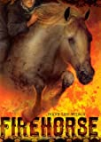 Firehorse, Diane Lee Wilson, 1416915516