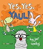 img - for Yes, Yes, Yaul! (A Hip & Hop Book) book / textbook / text book