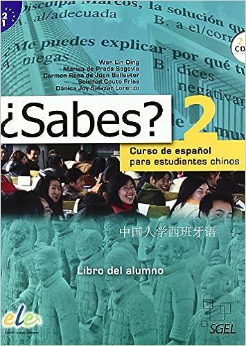 Descargar gratis ¿sabes? 2 Alumno: Curso De Español Para Estudiantes Chinos PDF