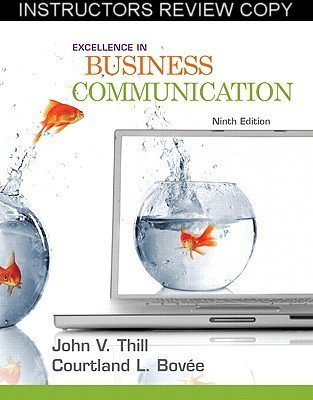 Excellence in Business Communication: Ninth Edition (Instructor Review Copy) (Business Communication