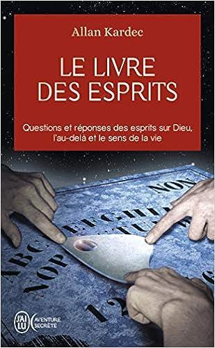 Le livre des Esprits d'Allan Kardec