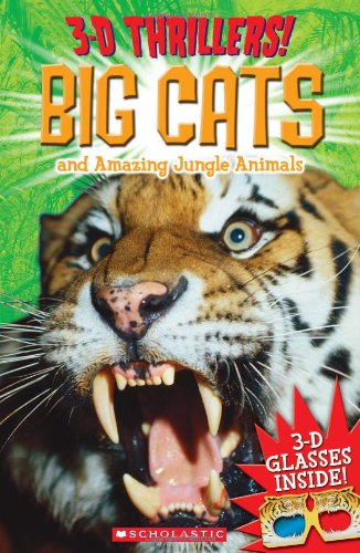 Download 3-D Thrillers: Big Cats and Ferocious Jungle Animals PDF