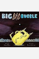 Big Bad Bubble Hardcover