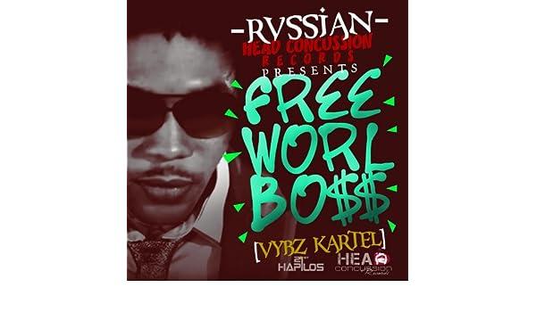 Amazon Rvssian Presents Free Worl Boss Explicit Vybz Kartel MP3 Downloads