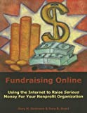 Fundraising Online, Gary M. Grobman and Gary B. Grant, 1929109180