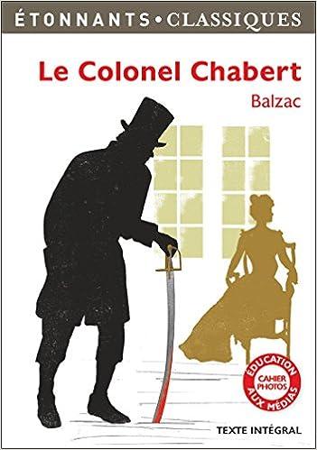 Le colonel chabert (GF Etonnants classiques): Amazon.es: Nadine Satiat, Johanna Pernot, Honoré de Balzac: Libros en idiomas extranjeros