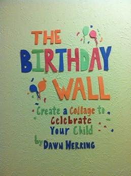 The Birthday Wall by [Herring, Dawn ]