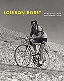 LOUISON BOBET, la légende du cyclisme