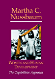 Women and Human Development: The Capabilities Approach (The Seeley Lectures Book 3)