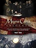 Magna Carta Unlocked - Part Two - Science and Progress