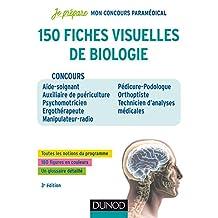 150 fiches visuelles de biologie - 3e éd. : Concours AS-AP, Psychomotricien, Ergothérapeute, Manipulateur Radio, Pedicure-Podologue, Orthoptiste (Je prépare t. 1) (French Edition)