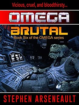 OMEGA Brutal by [Arseneault, Stephen]