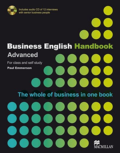 Business English Handbook: Advanced - The whole of business in one book / Student's Book with Audio-CD