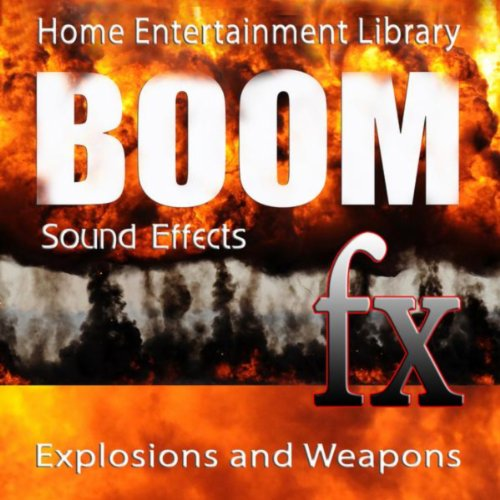 Sound Effects - Boom - Explosions and Weapons