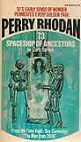 Spaceship of Ancestors (Perry Rhodan #73)