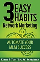 "Let our subconscious mind build our network marketing business. How? Through the power of automatic habits. ""How do I start my network marketing business? What should I do first? How do I make consistent progress? What if I don't know what t..."