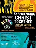 Experiencing Christ Together, Doug Fields and Brett Eastman, 0310266424