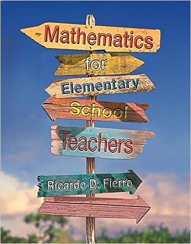 Mathematics for elementary school teachers ricardo d fierro mathematics for elementary school teachers 1st edition fandeluxe Gallery