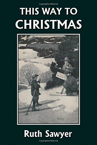 This Way to Christmas (Yesterday's Classics)