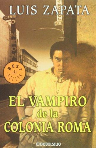 El vampiro de la colonia Roma (Spanish Edition)
