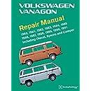 Volkswagen Vanagon Repair Manual: 1980, 1981, 1982, 1983, 1984, 1985, 1986, 1987, 1988, 1989, 1990, 1991
