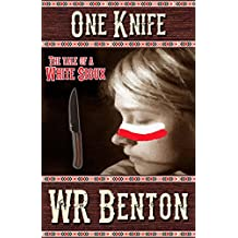 One Knife: The Tale of a White Sioux
