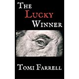 The Lucky Winner (The Lucky Series Book 1)