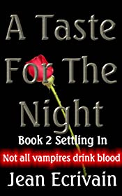 A Taste for the Night Book 2 Settling In