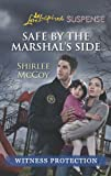 Safe by the Marshal's Side, Shirlee McCoy, 0373675895
