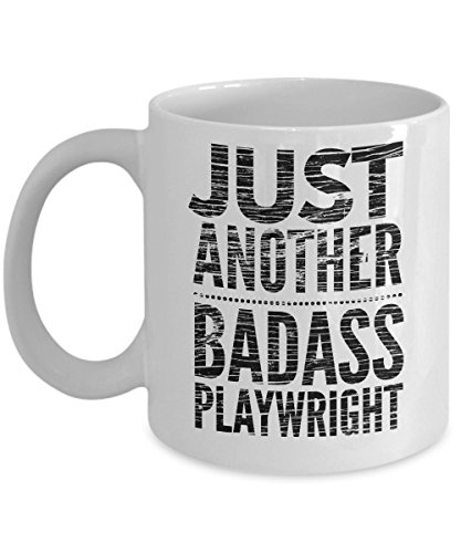 Just Another Badass Playwright Mug - Cool Coffee Cup