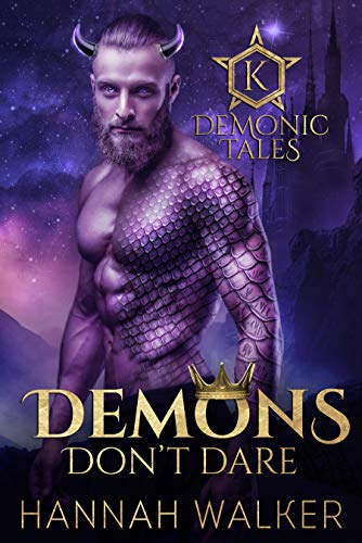 Demons Don't Dare (Demonic Tales Book 4)