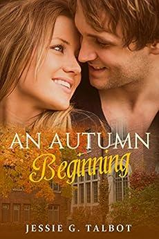 An Autumn Beginning by [Talbot, Jessie G.]