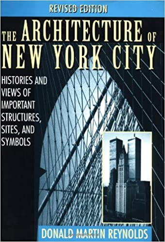 the architecture of new york city histories and views of important