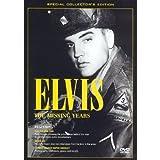 Elvis Presley: The Missing Years