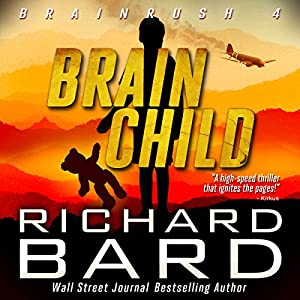 Brainchild (Brainrush Series Book 4) Audiobook