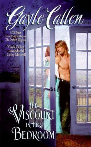 The Viscount in Her Bedroom (The Sisters of Willow Pond Book 3)