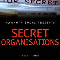 Mammoth Books Presents: Secret Organisations