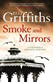 Smoke and Mirrors: Stephens and Mephisto Mystery 2