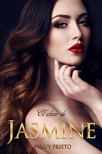 El Elixir de Jasmine (Saga Flor) (Spanish Edition)